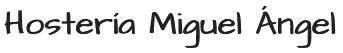 Hostería Miguel Ángel